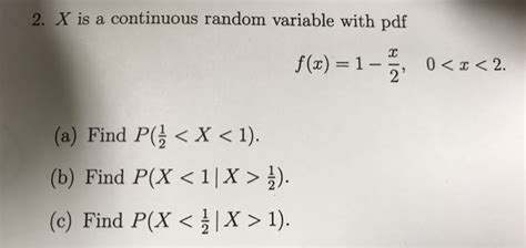 Find Random To Text Solved X Is A Continuous Random Variable With Pdf F X