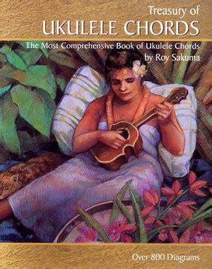 ukulele lessons roy sakuma book roy sakuma s treasury of ukulele chords 77880