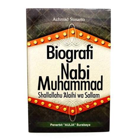 Biografi Intelektual Spiritual Muhammad biografi nabi muhammad shallallahu alaihi wa sallam pusaka dunia
