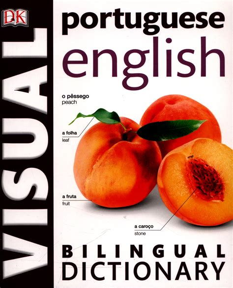 Ultimate Visual Dictionary Revised Updated Dk Publishing Ebook portuguese visual bilingual dictionary by dk 9780241199220 brownsbfs