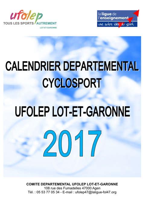 Calendrier Ufolep Calendrier D 233 Partemental Cyclosport Ufolep Lot Et