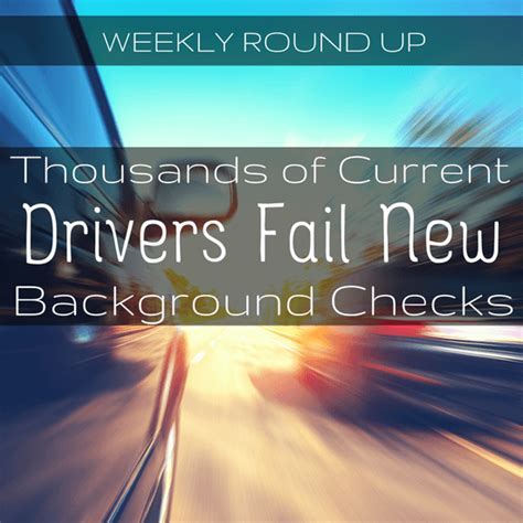 Failing Background Check Thousands Of Current Uber Lyft Drivers Fail New Background Checks