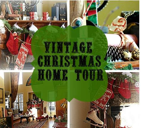 vintage christmas home decor a vintage christmas home tour 2011 debbiedoo s