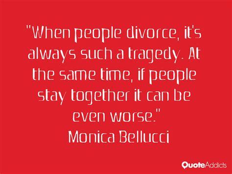 monica bellucci quotes life monica bellucci quotes on divorce quotesgram