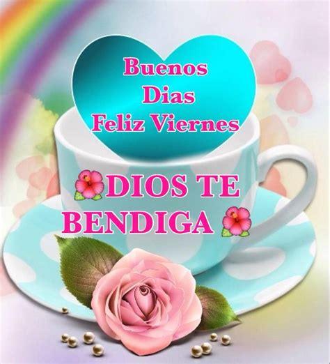 imagenes de buenos dias viernes gratis buenos d 237 as feliz viernes dios te bendiga imagen 8499