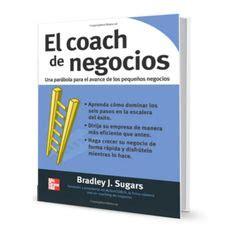 The Business Coach By Bradley J Sugar descarga un cap 237 tulo libro de las 4 disciplinas de la ejecuci 243 n las 4 disciplinas de la