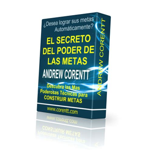 libro el secreto del poder el secreto del poder de las metas como fijar metas poderosas