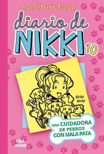 descargar diario de nikki una cuidadora de perros con mala pata diario de nikki dork diaries libro de texto gratis diario de nikki 10 una cuidadora de perros con mala pata oc 233 ano traves 237 a