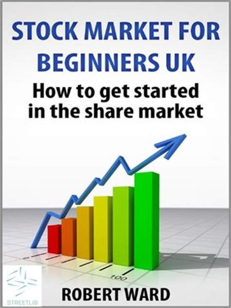 To Market Recap Beginner Cookbook by Stock Market For Beginners Uk Book By Robert Ward