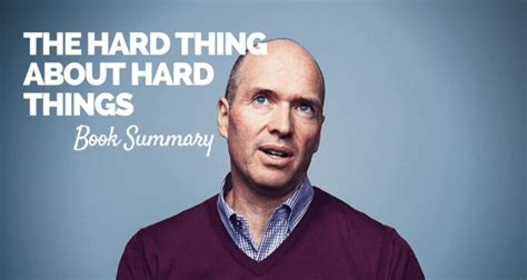 summary of the thing about things by ben horowitz books the thing about things book summary pdf