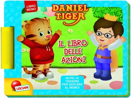 libro the tiger who would libri di daniel tiger