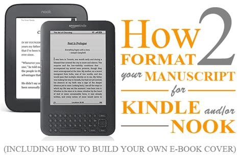 format novel for kindle how to format your manuscript for kindle and nook