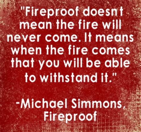 fireproof quotes 25 best fireproof quotes on