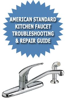 How To Repair American Standard Kitchen Faucet American Standard Kitchen Faucet Troubleshooting Amp Repair
