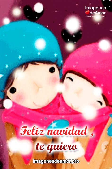 feliz navidad te quiero 15 im 225 genes de feliz navidad mi amor