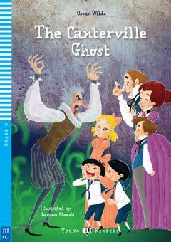 libro the canterville ghost book dettaglio del corso the canterville ghost sottotitolo stage 3 300 headwords a1 1 movers