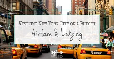 visiting new york city on a budget airfare lodging crafty coin