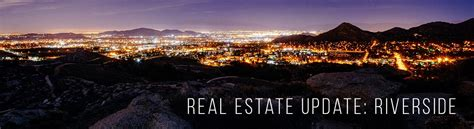 Uc Riverside Mba Login by Real Estate Update Riverside California The Power Is Now