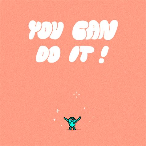 you can do it gif motivational gifs find share on giphy