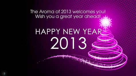 the aroma of 2013 welcomes you wishing you a great year