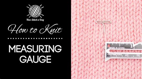 knitting guage how to knit measuring your new stitch a day