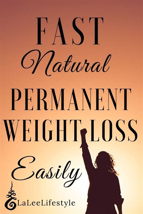 Lose Weight Fast Naturally Amp Permanently Holistic Weight