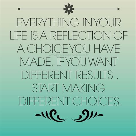 choices quotes living with your choices quotes quotesgram