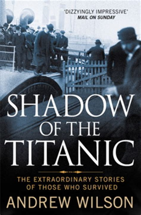 is there after the extraordinary science of what happens when we die books shadow of the titanic book by andrew wilson official