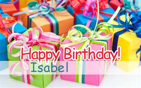 imagenes de happy birthday isabel pictures happy birthday isabel