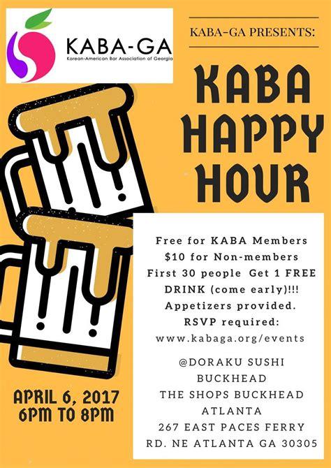 Happy Hour Deny Away April by Korean American Bar Association Of Kaba Ga April