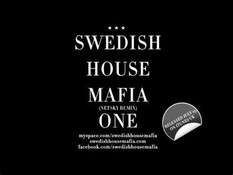 swedish house mafia one swedish house mafia one netsky remix youtube