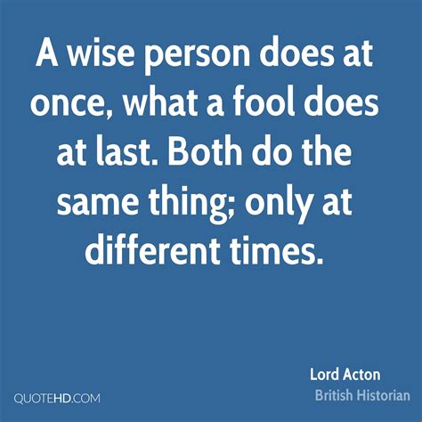 Does The Thing by Lord Acton Quotes Quotehd