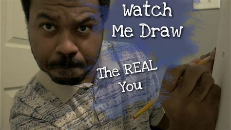 Drawing You Asmr by Me Draw You Part 3 Asmr The Real You Sketching