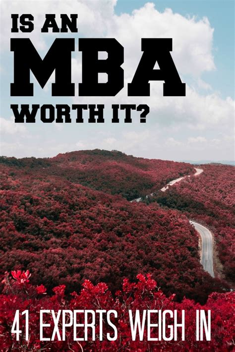 Is An Mba Really Worth It by Should I Get An Mba Or Start A Business 41 Experts Weigh