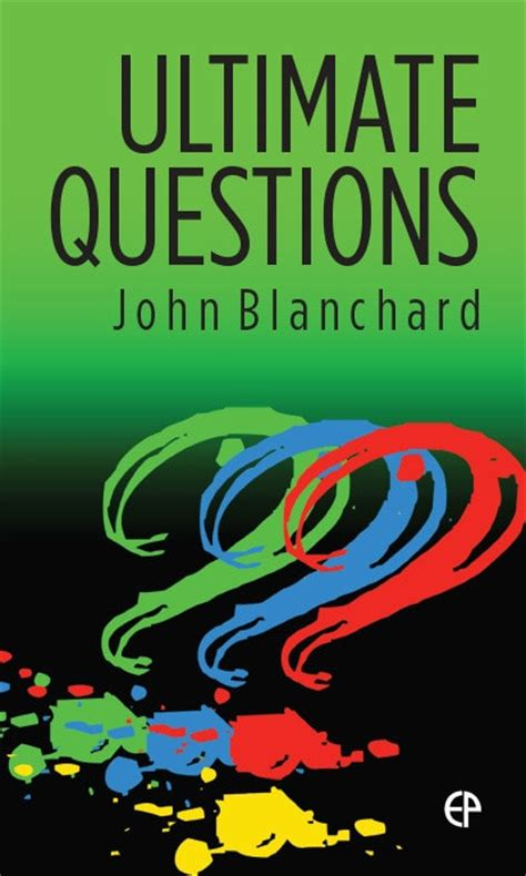 ultimate questions ultimate questions esv edition by john blanchard ep books the store for books from