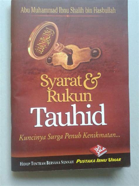 Buku Saku Shalat Lebih Baik Daripada Tidur Pustaka Ibnu Umar buku saku syarat rukun tauhid kuncinya surga penuh kenikmatan