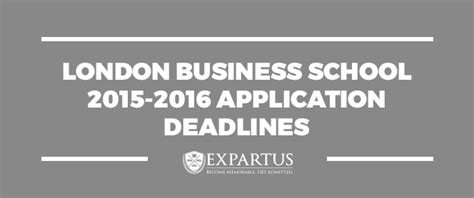 Business School Mba Deadlines by Business School 2015 2016 Application Deadlines