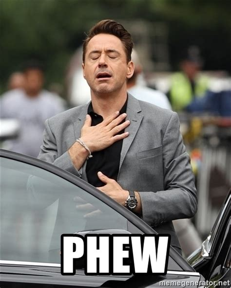 Robert Downey Meme - phew robert downey jr relieved meme generator