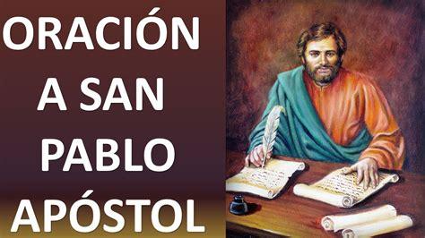 san pablo apostol de los gentiles youtube oraci 211 n a san pablo ap 211 stol para problemas de amor