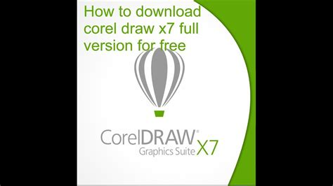 corel draw x7 free download full version with crack how to download corel draw x7 full version for free youtube