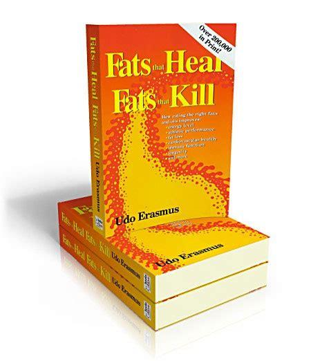 best healthy fats for vegans fats that heal fats that kill udo s oils vegetarian