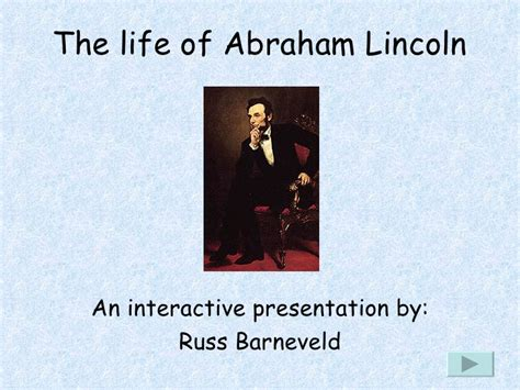 abraham lincoln biography presentation powerpoint interactive powerpoint lab