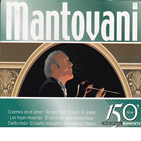 mantovani greatest hits mantovani greatest hits by mantovani his orchestra on
