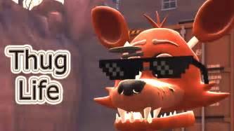 Sfm fnaf foxy s thug life youtube