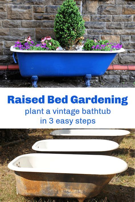 easy raised bed garden idea plant  vintage bathtub