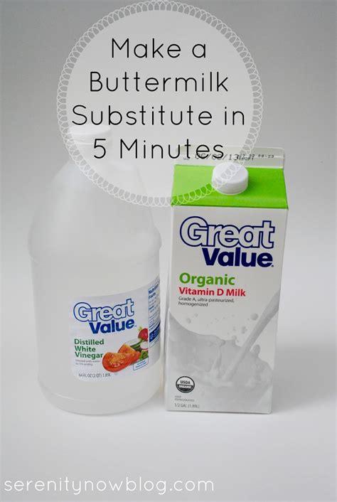 buttermilk substitute serenity now make a buttermilk substitute in five minutes kitchen tip