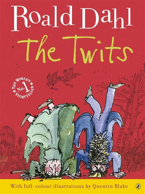 roald dahl books pictures the twits ok i lied this is a tie for my favourite