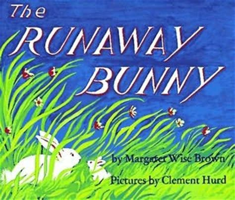 libro the runaway bunny spanish the runaway bunny by margaret wise brown