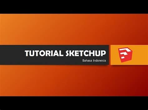 tutorial google sketchup 2015 bahasa indonesia tutorial sketchup bahasa indonesia 02 units youtube