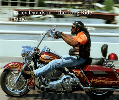 How To Ride A Harley Davidson For The Time by Harley Davidson The Ride Home By Duncan Phillips